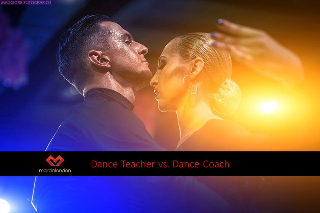 Dance Teacher or Dance Coach? Role In Your Dancing blog article by marcinlondon
