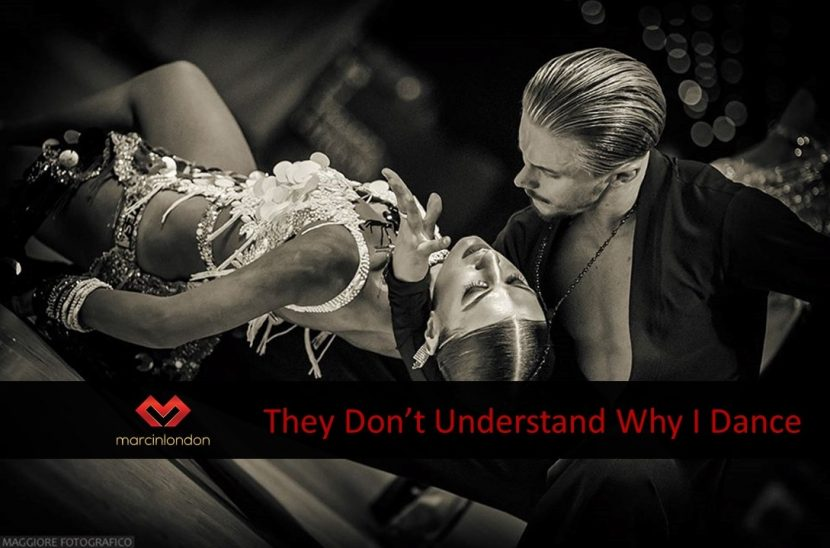 What If My Friends And Family Don't Understand Why I Dance? blog article by Marcin Raczynski marcinlondon