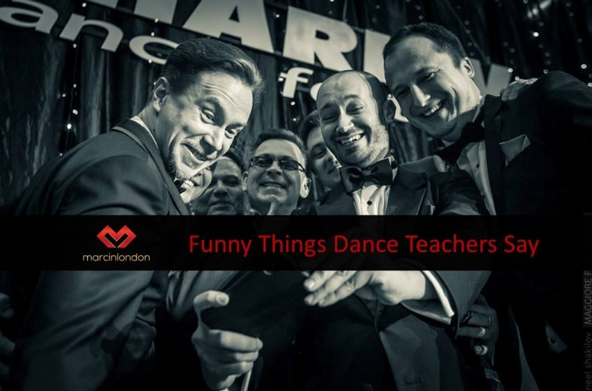 Funny Things Dance Teachers Say Blog article by marcinlondon