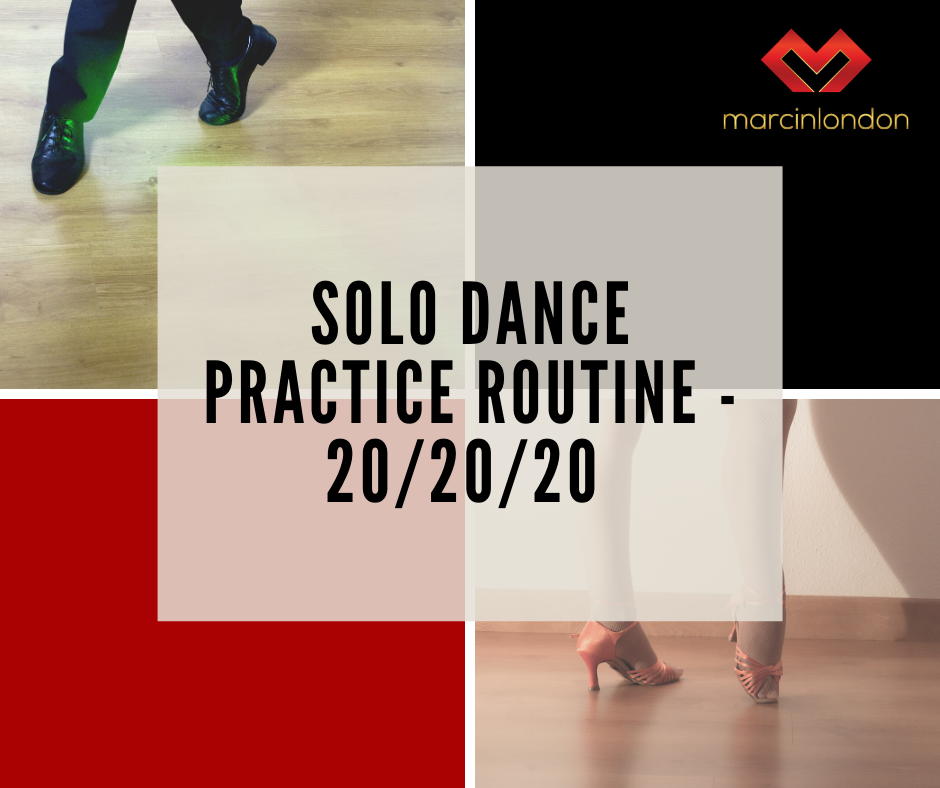 solo dance practice 20/20/20 structure blog article by marcin raczynski